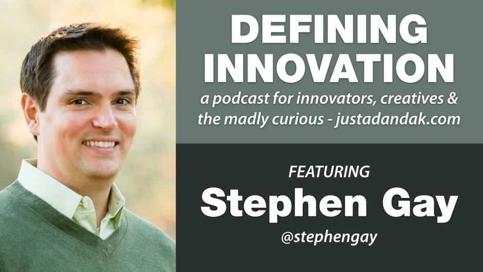 stephen-gay-defining-innovation-podcast-image
